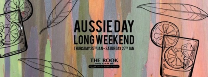 Aussie Day Long Weekend - The Rook