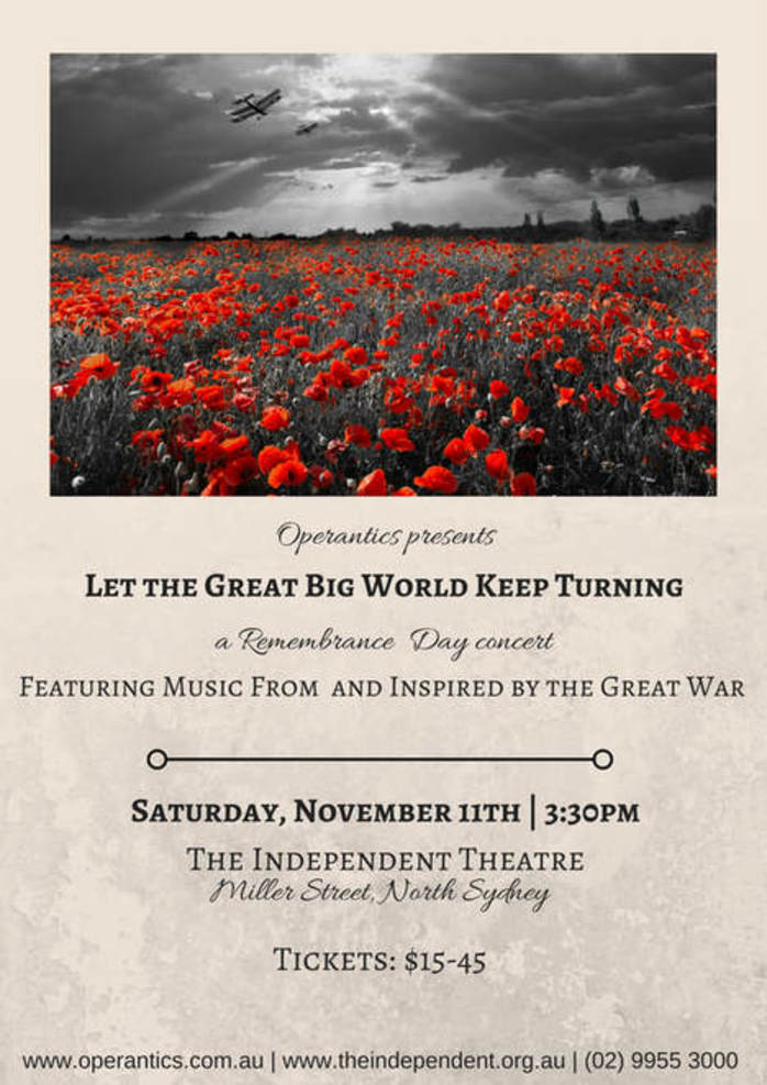 Let The Great Big World Keep Turning - A WWI Memorial Concert